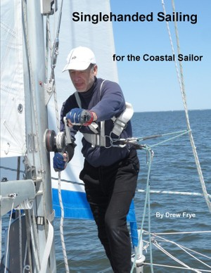 Singlehanded Sailing for the Coastal Sailor