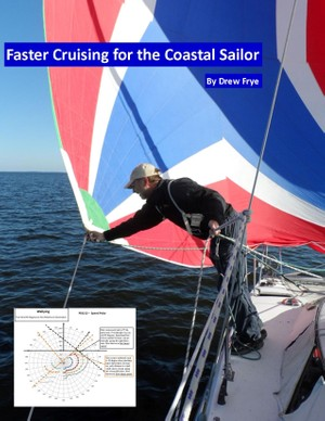 Faster Cruising For the Coastal Sailor