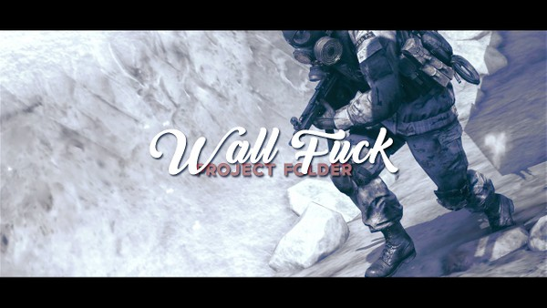 WALL FUCK (Project Folder)