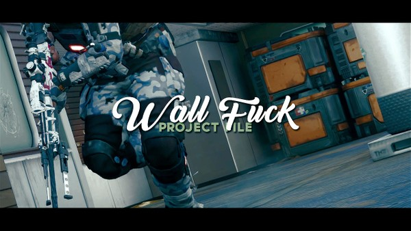 WALL FUCK (Project File)