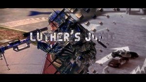 Luthers Joint (with Clips and Cinematics)