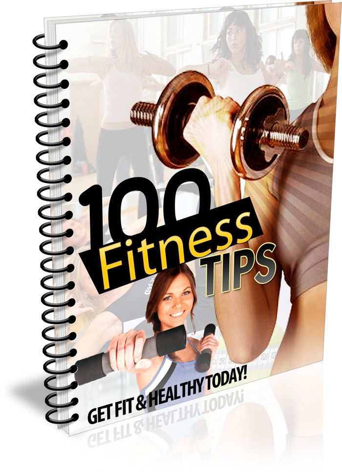 100 Fitness Tips - Get Fit and Health Today