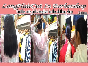 Cut the cute girl's longhair in the clothing shop