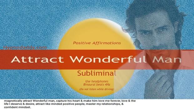 a6af0eff3 Attract Wonderful Man Subliminal - HypnoDaddy