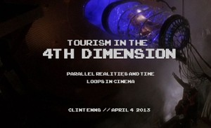Tourism in the 4th Dimension: Parallel Realities and Time Loops in Cinema