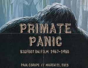 Primate Panic: Bigfoot on Film 1967-1980