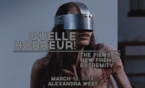 Quelle Horreur! The Films of New French Extremity