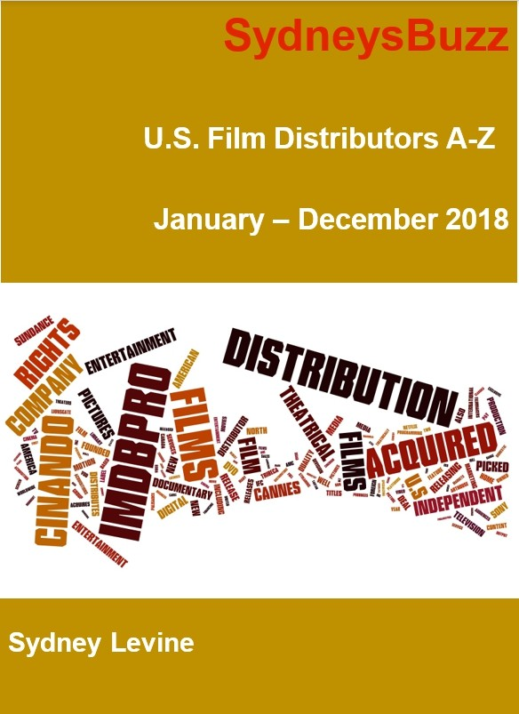 U.S. Film Distributors A-Z: Q1 - Q4 2018: January -December