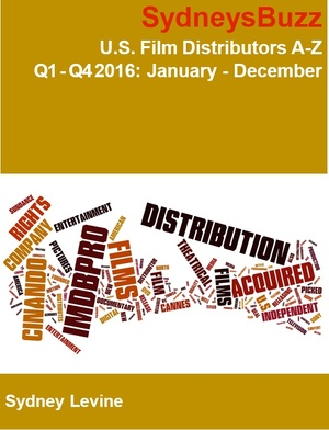 U.S. Film Distributors A-Z January 2016 through December 2016