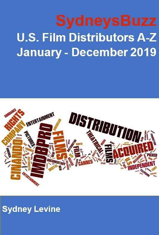U.S. Film Distributors A-Z: Q1 - Q4 2019: January -December