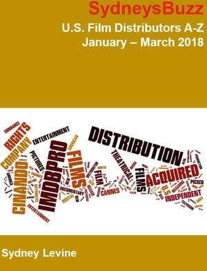 U.S. Film Distributors A-Z: January - March 2018