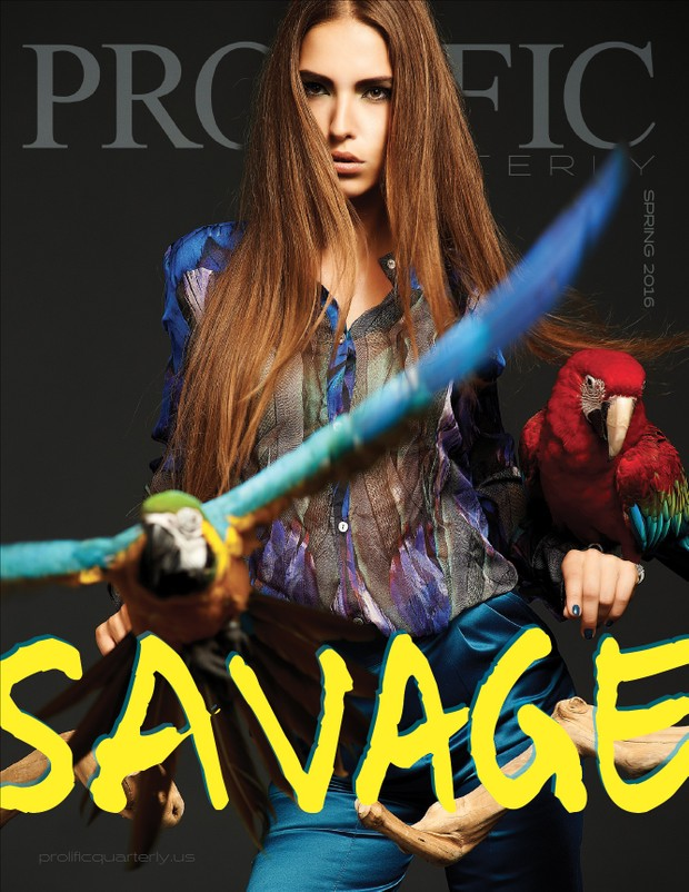Prolific Quarterly Spring 2016 SAVAGE EDITION