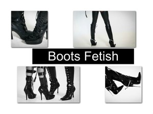 Boots Fetish