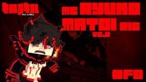 MC Ryuko Matoi Rig V2.0 (KilllaKill)(#FD)