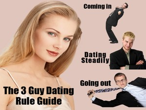 The 3 Guy Dating Rule Guide