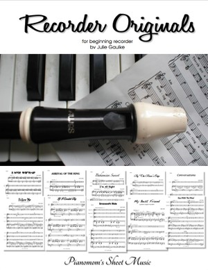 Recorder Originals by Julie Gaulke with mp3 audio backing tracks
