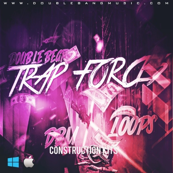 Double Bang Music - Trap Forces | Construction Kits (FREE DL)