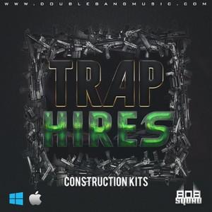 Trap Hires | Construction Kits (1,52 GB)