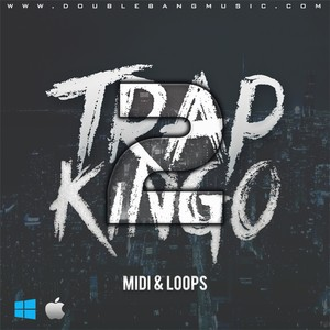 Double Bang Music - Trap Kingo Vol.2 [MIDI | WAV Loops]