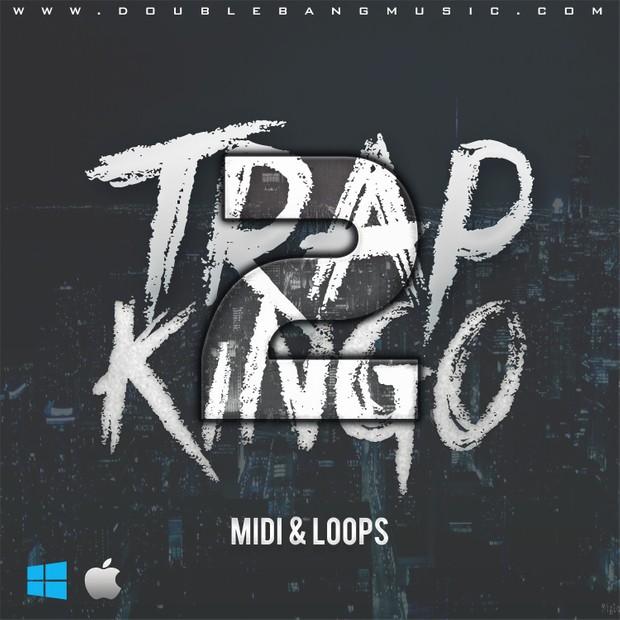 Double Bang Music - Trap Kingo Vol.2 [MIDI   WAV Loops]