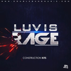 Double Bang Music - Luv is Rage | Trap Construction Kits