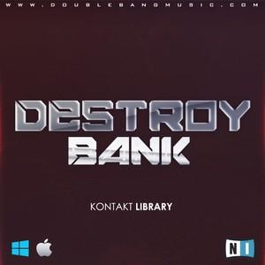 Double Bang Music - Destroy Bank (Kontakt 5 Library)