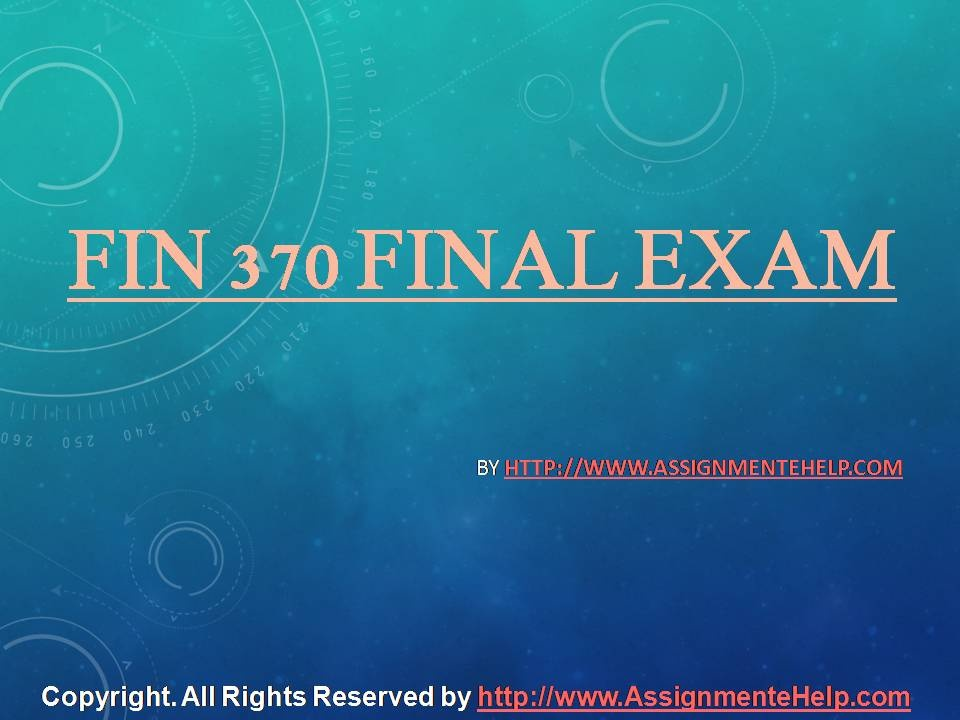 the goal of the firm should be fin 370 final exam Fin 370 is the difficult finance discipline students are experted to encourter a lot of common finance issue such as npv (net present value), irr length: 30 questions download : instant fin 370 final exam answers the goal of the firm should be a maximization of profits b maximization of.