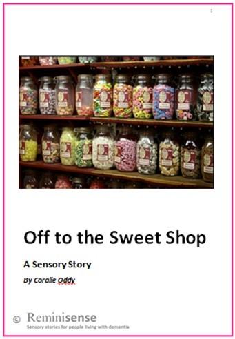 Off to the Sweet Shop: A Sensory Story