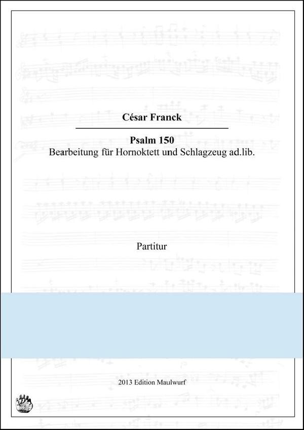Cesar Franck, Psalm 150 Hornoktett