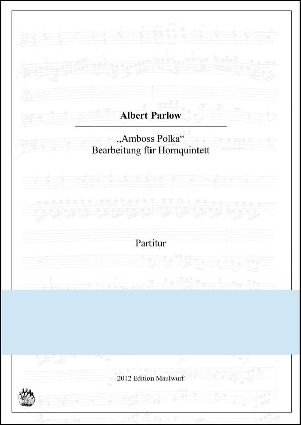 Amboss Polka (Hornquintett)