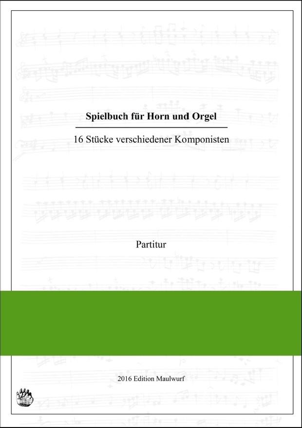 Spielbuch für Horn und Orgel