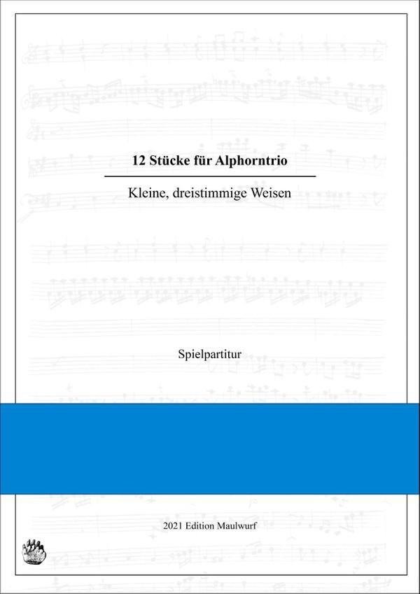 12 Stücke für Alphorntrio
