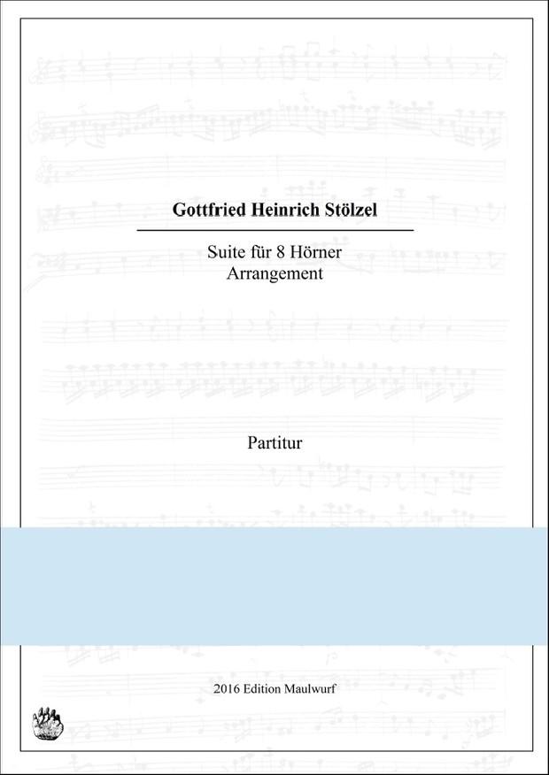 Stölzel Suite für Hornoktett