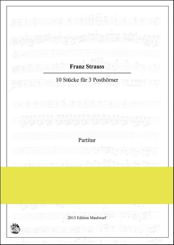 Franz Strauss: 10 Stücke