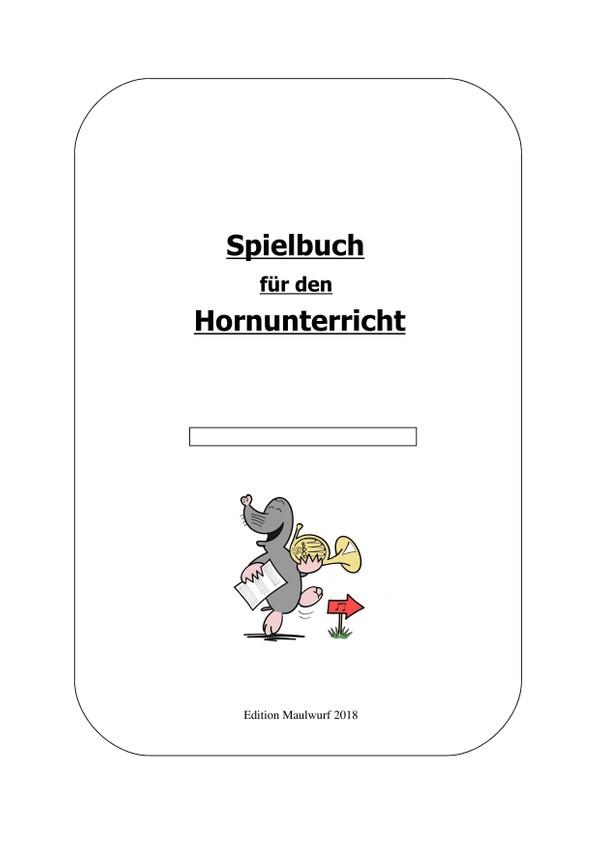 Spielbuch für den Hornunterricht