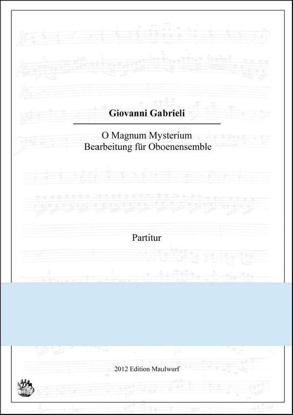 Gabrieli O Magnum Mysterium (Oboenensemble)