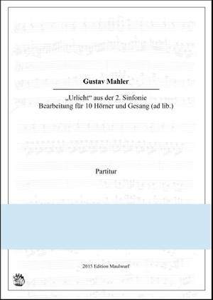 Mahler Urlicht Hornensemble
