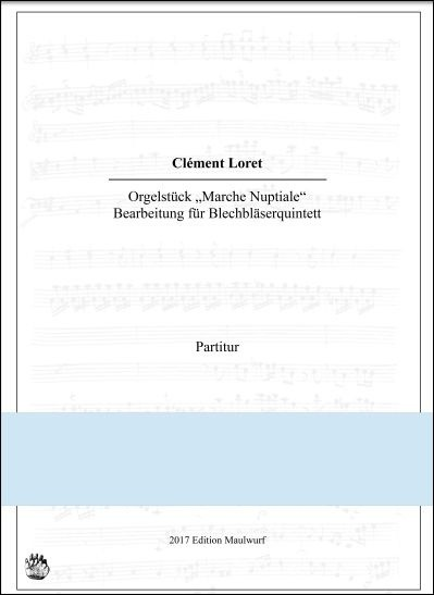 Clément Loret: Marche Nuptiale