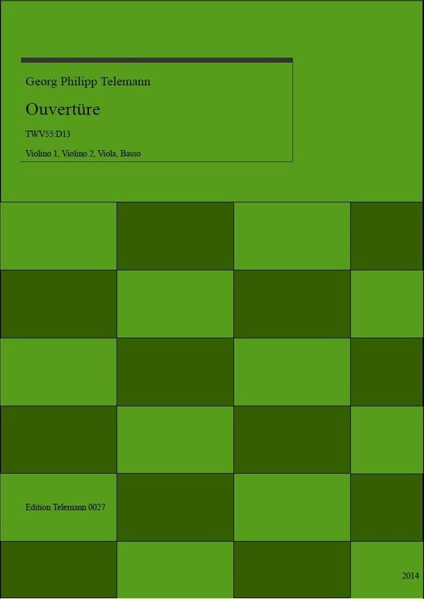 0027 Ouverture in D TWV55:D13