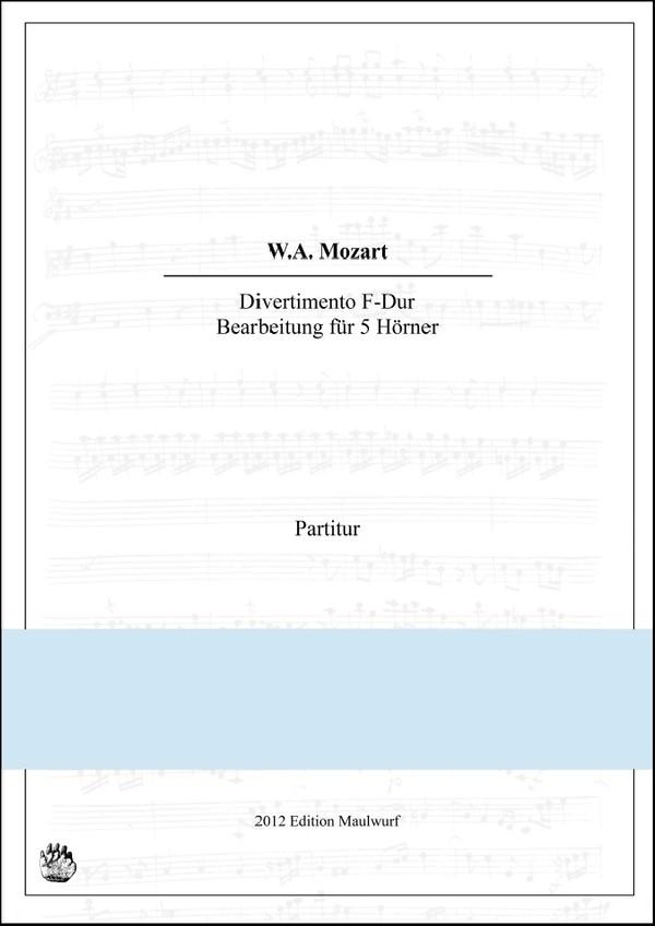 Mozart Divertimento in F (Hornensemble)