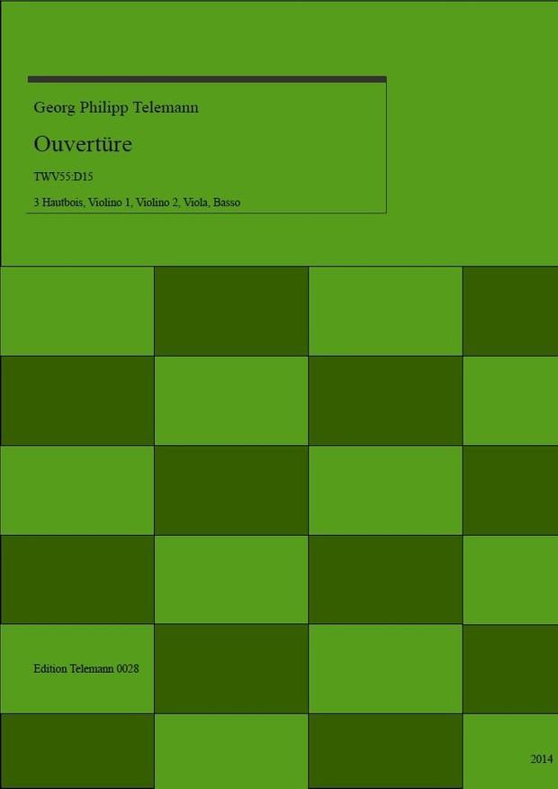 0028 Ouverture in D TWV55:D15