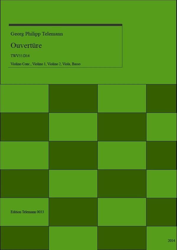 0033 Ouverture in D TWV55:D14