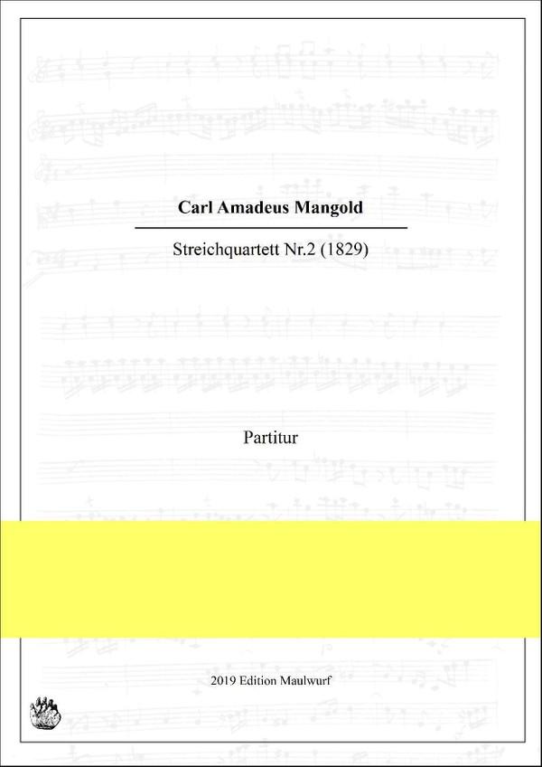 C.A. Mangold: Streichquartett Nr.2
