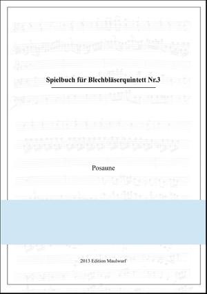 Spielbuch Nr.3 für Blechbläserquintett