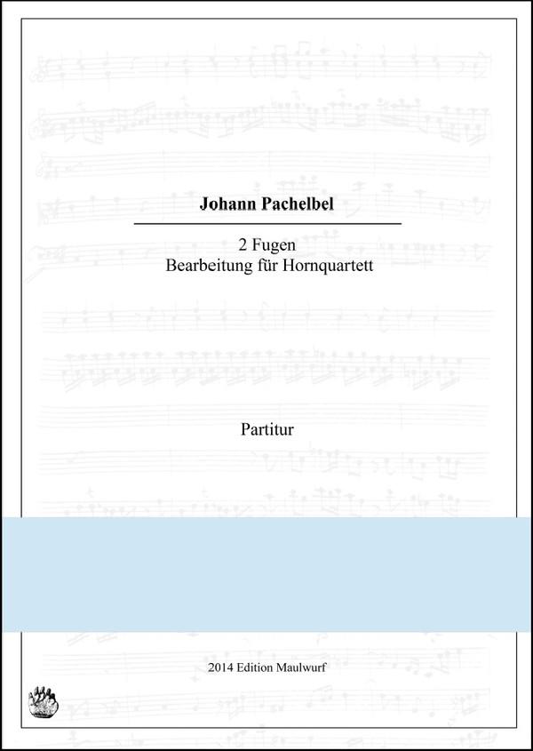 Pachelbel 2 Magnificat Fugen (Hornquartett)