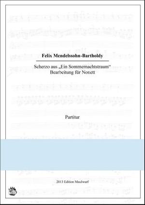 Mendelssohn Scherzo (Nonett)