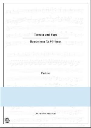 Toccata und Fuge d-moll (Hornensemble)