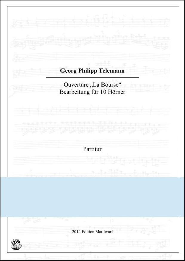 Telemann Ouvertüre (Hornensemble)