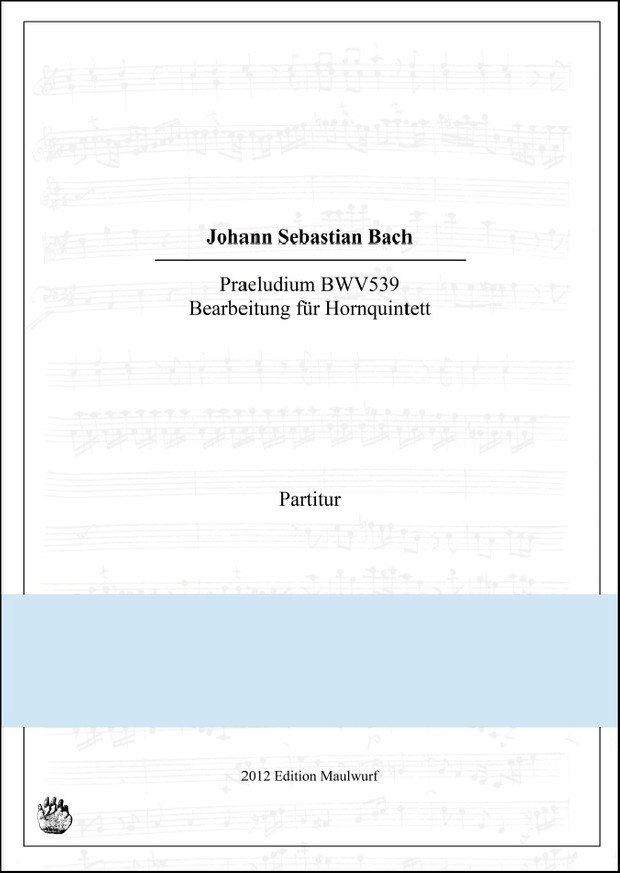 Bach Praeludium (Hornquintett)
