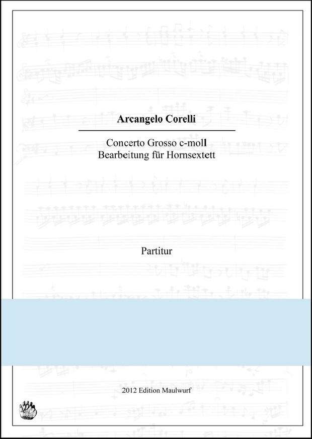 Corelli Concerto Grosso (Hornensemble)